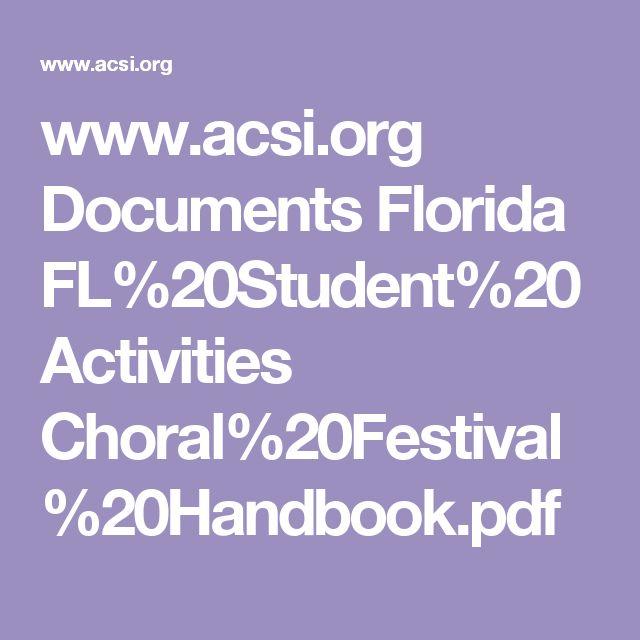 www.acsi.org Documents Florida FL%20Student%20Activities Choral%20Festival%20Handbook.pdf