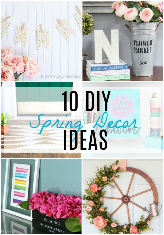 10 Diy Spring Decor Ideas Spring Diy Spring Decor Diy Diy