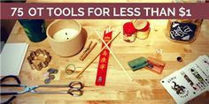75 Occupational Therapy Tools That Cost Less Than $1 (for Pediatrics & Geriatrics!)  From OT Connections