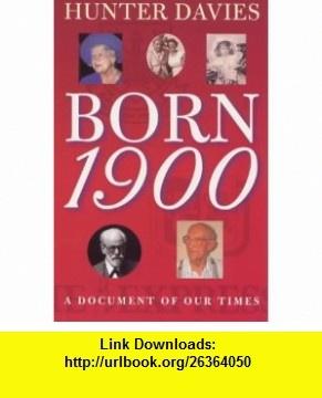 9 best book best images on pinterest tutorials pdf and book born 1900 b 9780751526509 hunter davies isbn 10 0751526509 hunterstutorialspdfbookslivrosbooklibri fandeluxe Image collections