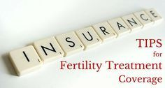 Tips for getting your insurance to cover your #fertility treatment.