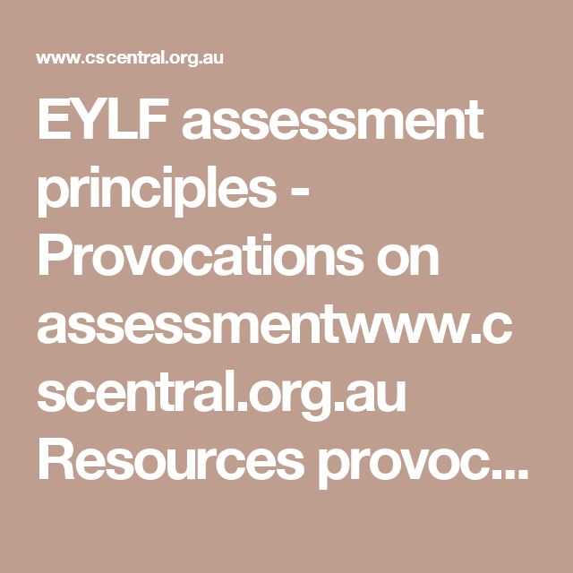 EYLF assessment principles - Provocations on assessmentwww.cscentral.org.au Resources provocations-on-assessment-in-ece-web.pdf