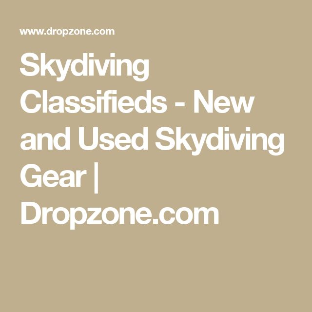 Skydiving Classifieds - New and Used Skydiving Gear   Dropzone.com
