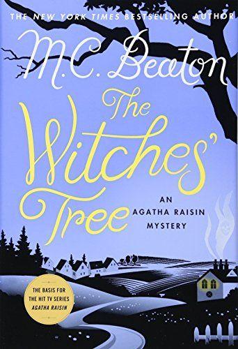 The Witches' Tree: An Agatha Raisin Mystery (Agatha Raisi... https://smile.amazon.com/dp/1250057469/ref=cm_sw_r_pi_dp_x_S4n-zbRB6WGK3
