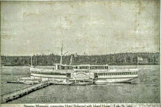 Bateau à Vapeur Mistassini au Quai de Roberval qui servait de lien entre les Hôtels Island House et Château Roberval (Hôtel Beemer) sur le Lac Saint-Jean