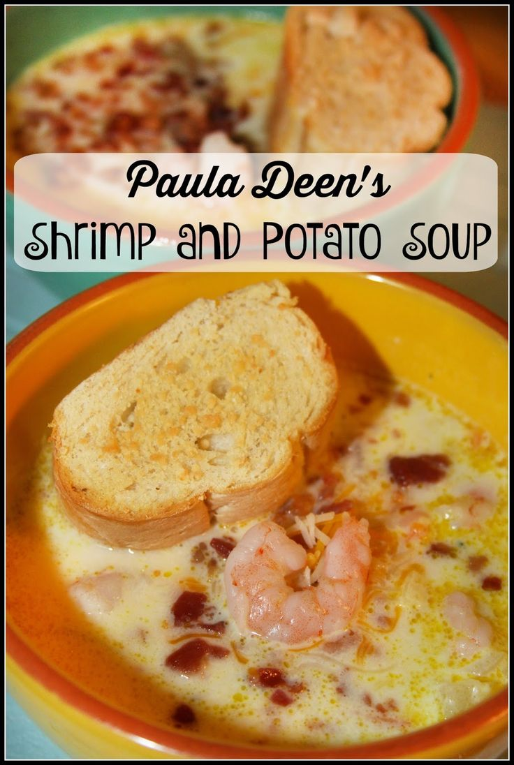 Potato Soup with Shrimp and Bacon - a Paula Deen recipe