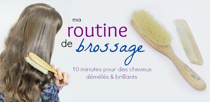 Les cheveux de Mini: Ma routine de brossage : 10 minutes pour des cheveux soyeux.