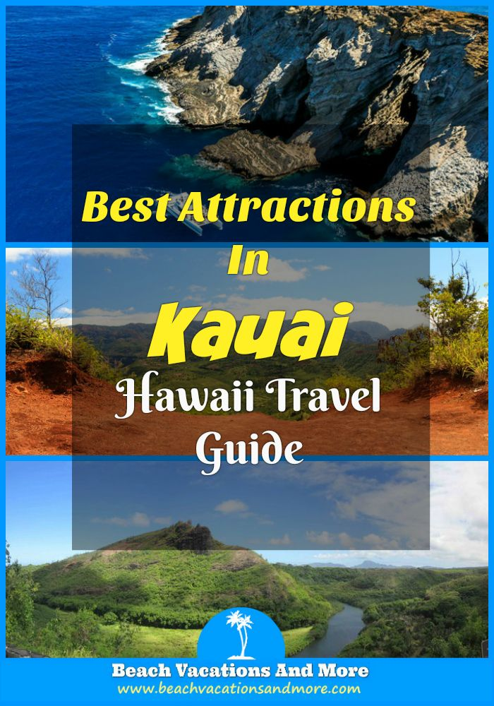 Kauai attractions not to miss for tourists - Waimea Canyon State Park, Na Pali Coast State Wilderness Park, Wailua River, Fern Grotto, Lihue and other landmarks and other points of interest