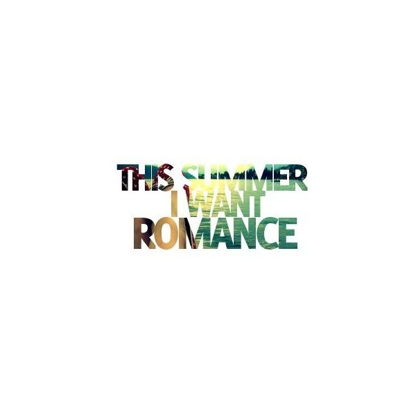 Summer Romance quote (; ❤ liked on Polyvore