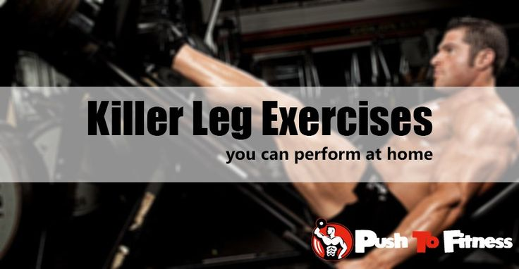 Legs Workout Killer Legs Circuit Totally Dead Legs Legs Superset