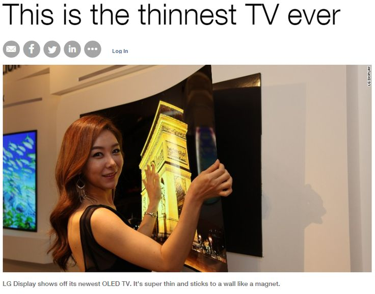 It weighs less than a MacBook Pro, thinnest TV ever. Read more: http://money.cnn.com/2015/05/20/technology/lg-display-thinnest-tv-panel/index.html  Daniel Kaufman, Pres. & CEO, Reagan Wireless Corp.
