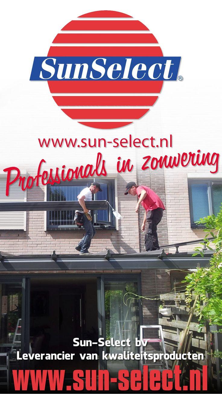 Sun Select, Professionals in Zonwering, Leverancier van kwaliteitsproducten, #Almere