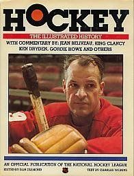 Hockey: the Illustrated History, by Dan Diamond.