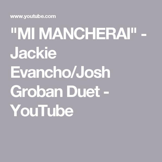 """MI MANCHERAI"" - Jackie Evancho/Josh Groban Duet - YouTube"