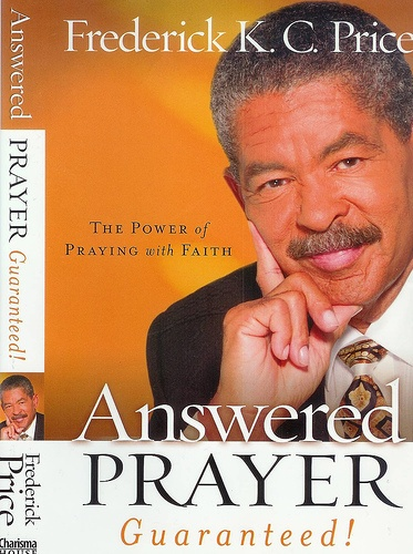 106 best preachers images on pinterest bishop jakes inspirational the power of praying with faith a book by frederick kc price fandeluxe Images
