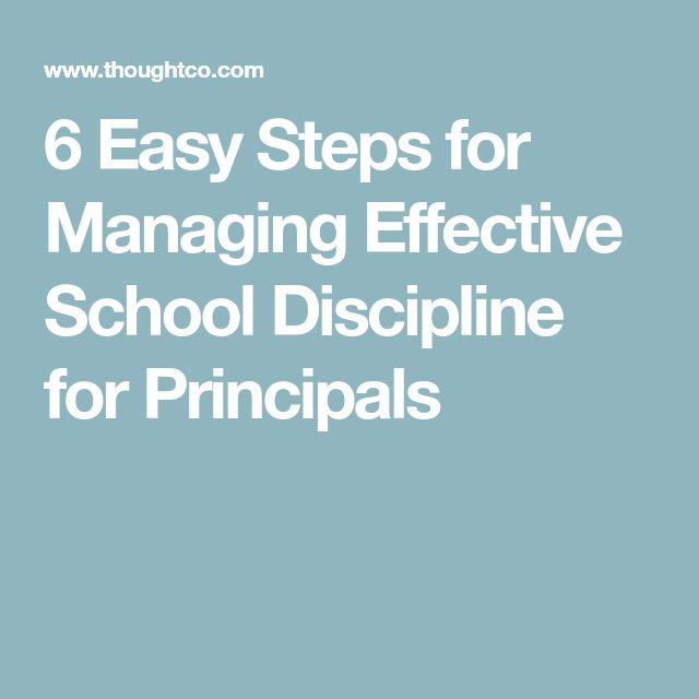 6 Easy Steps for Managing Effective School Discipline for Principals
