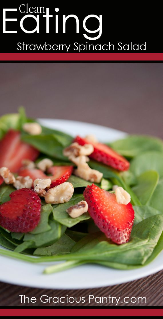 Clean Eating Strawberry Spinach Salad.  #cleaneating #cleaneatingrecipes #eatclean #saladsrecipes #salad #glutenfree #glutenfreerecipes