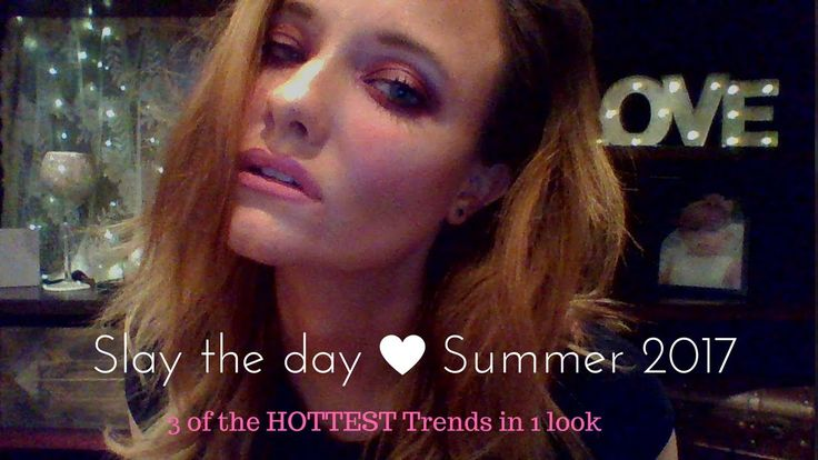 SLAY EVERYDAY MAKEUP TUTORIAL 2017...Trying 3 of the HOTTEST Summer tren...
