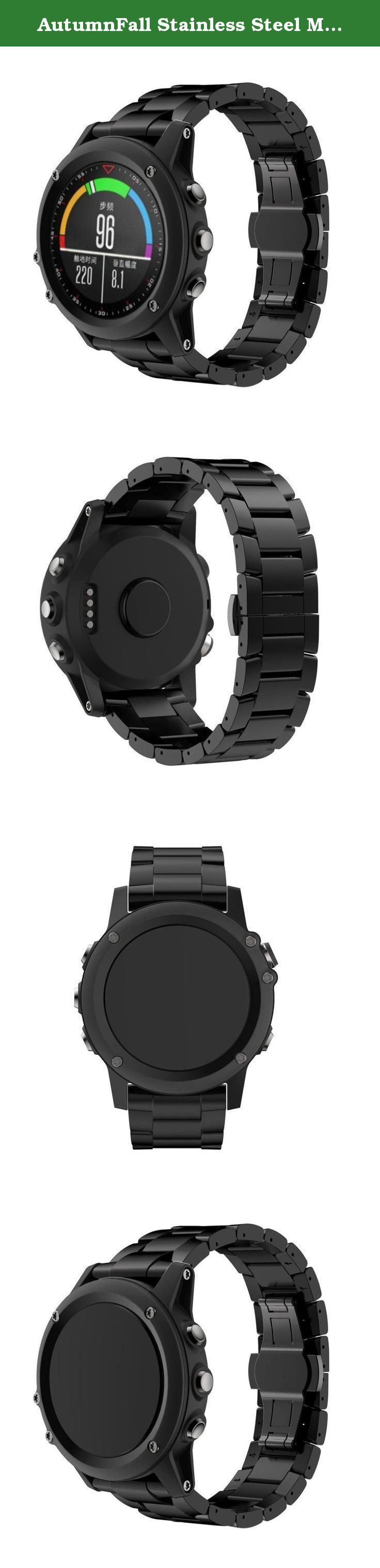 AutumnFall Stainless Steel Metal Replacement Link Bracelet with Double Button Folding Clasp for Fenix 3 / Fenix 3 HR Smart Watch (Black). Personalized Your Garmin Fenix 3 / Fenix 3 HR Smart Watch with this refined replacement stainless steel link wrist band with double button folding clasp. Band comes with Garmin Watch Lugs on both ends, which locks onto Garmin Watch Band Interface precisely and securely. Easy and direct installation and removal. Adopt unique double button folding clasp...