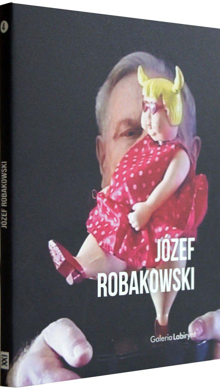 """Książka wydana w związku z wystawą / the book has been published in connection with the exhibition: Józef Robakowski """"Video-teatrzyk Józefa R."""" w Galerii Labirynt. Czwarta z serii """"Sztuka XXI wieku"""". I Galeria Labirynt, 2015"""