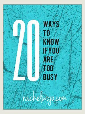 "ways for Christians to know they are just ""too busy"""