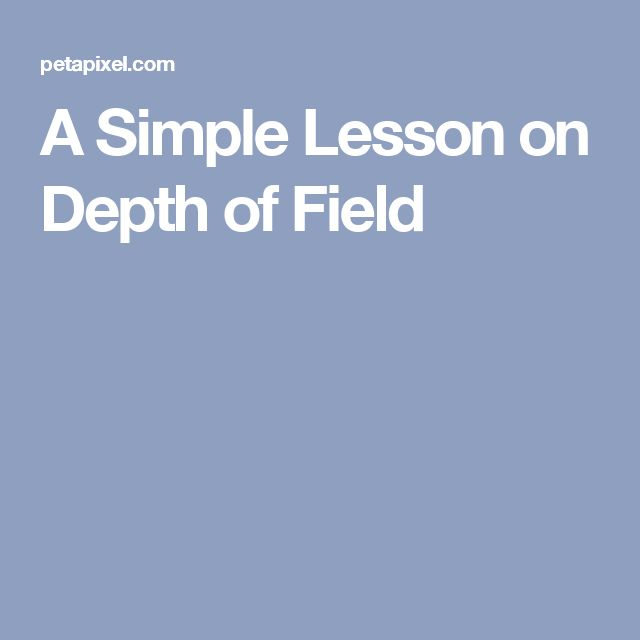 A Simple Lesson on Depth of Field