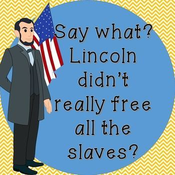 This awesome (8:45 min) video from Keith Hughes explains how the Emancipation Proclamation did not actually free all slaves. These are questions that go along with the video that enable students to have notes to take away from it. Great addition to Civil War unit!