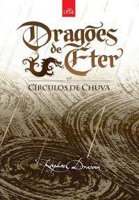Resenha de Dragões de Éter: Círculos de Chuva - Raphael Draccon - Bibliomaníacas