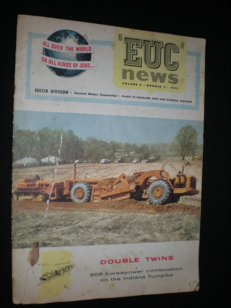 """1955 """"EUC"""" news Newsletter Euclid Earth Moving Equipment oversize 16 pages #EUCLID"""