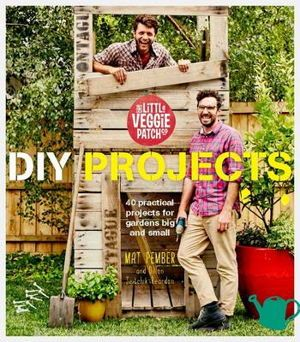 Review of The Little Veggie Patch Co: DIY Garden Projects | The perfect gift for anyone who can't wait to spend their summer improving the garden - kids, adults, beginners and experts, the 40 projects in the book cover every reader and level.