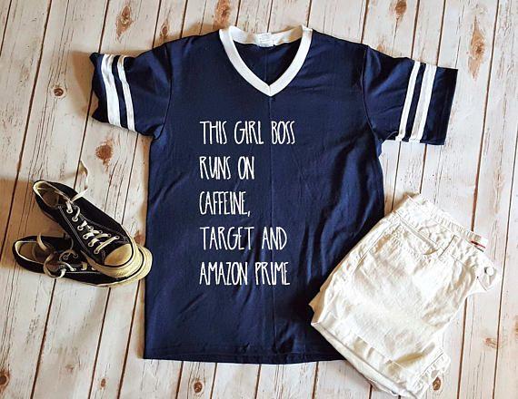 This girl boss runs on Caffeine, Target and Amazon Prime Unisex T-shirt