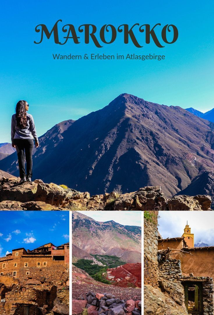 Marokko Wandern Im Wunderschonen Atlasgebirge Salty Toes Reiseblog Marroko Reise Reisen Und Marokko