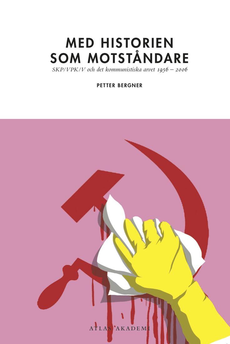 Omslagsillustration samt layout till Med historien som motståndare av Petter Bergner för Atlas förlag.