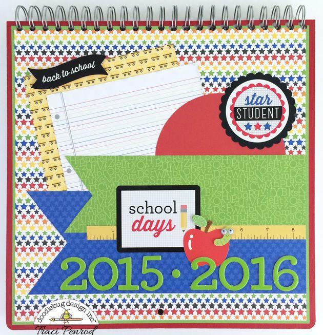 Artsy Albums Scrapbooking Kits and Custom Designed Scrapbook Albums by Traci Penrod: Doodlebug Back To School Calendar