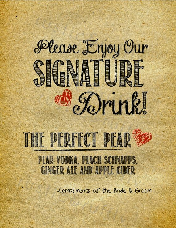 Signature Drink Wedding Bar/Drink Sign. Rustic. Shabby Chic Wedding. Signature Drink Sign. Wedding, Engagement.Customizable and printable.... by rusticandruffly on etsy.