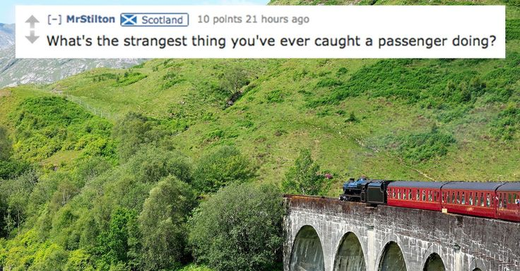 A British train conductor answered Reddit users' questions on everything from ticket barriers to the strangest thing he'd seen on a train.