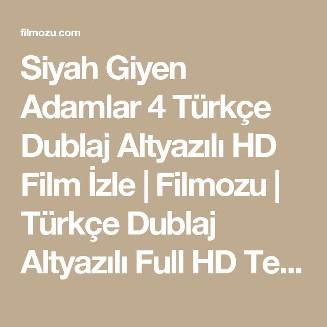 Siyah Giyen Adamlar 4 Türkçe Dublaj Altyazılı HD Film İzle | Filmozu | Türkçe Dublaj Altyazılı Full HD Tek Parça 720p Film İzle