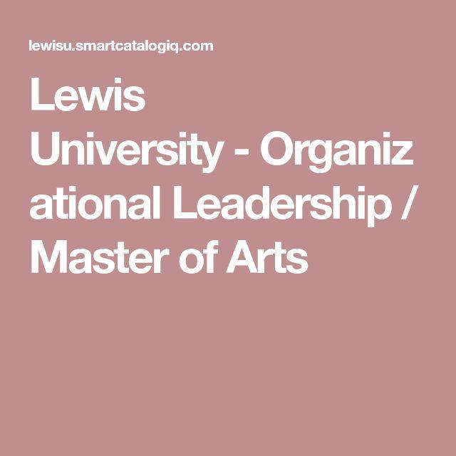 Lewis University-Organizational Leadership / Master of Arts