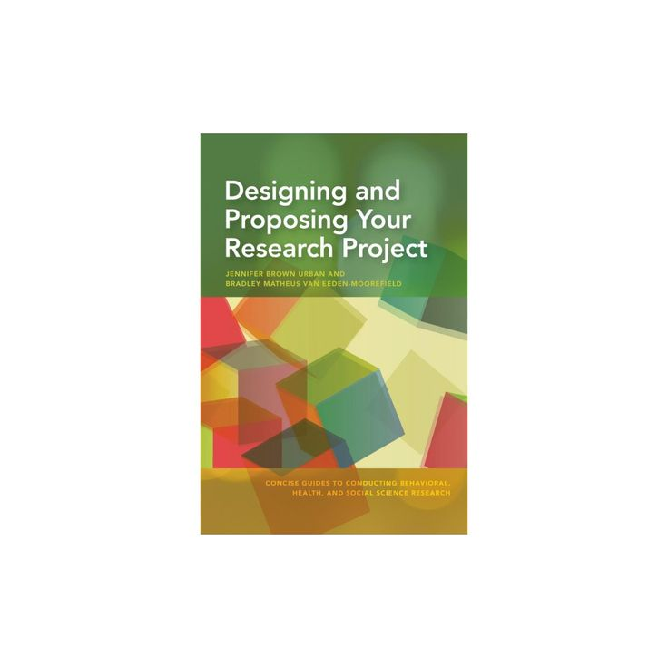 Designing and Proposing Your Research Project (Concise) (Paperback) (Jennifer Brown Urban & Bradley