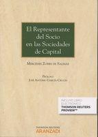 El representante del socio en las sociedades de capital /Mercedes Zubiri de Salinas ; prólogo, José Antonio García-Cruces.. -- Cizur Menor : Aranzadi, 2015.
