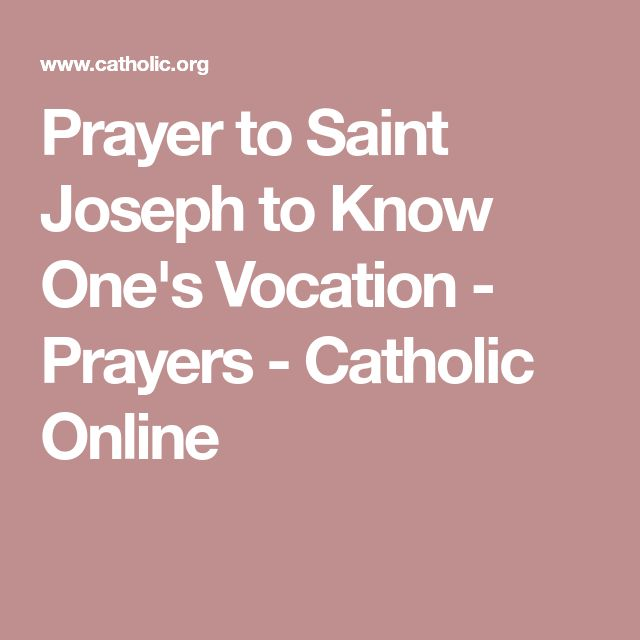 Prayer to Saint Joseph to Know One's Vocation - Prayers - Catholic Online