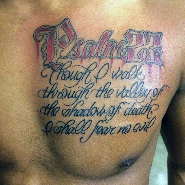 Guys Psalm 23 Upper Chest Script Tattoos #Tattoosformen