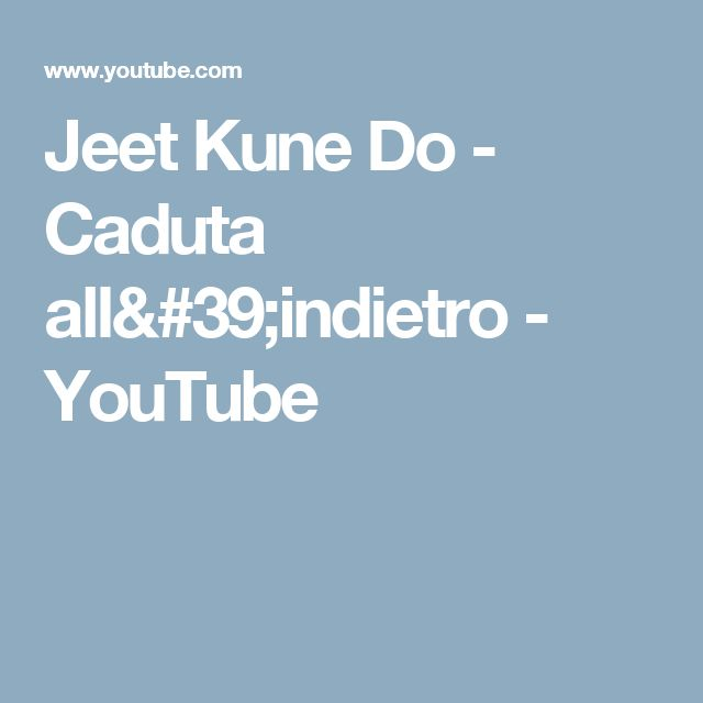 Jeet Kune Do - Caduta all'indietro - YouTube