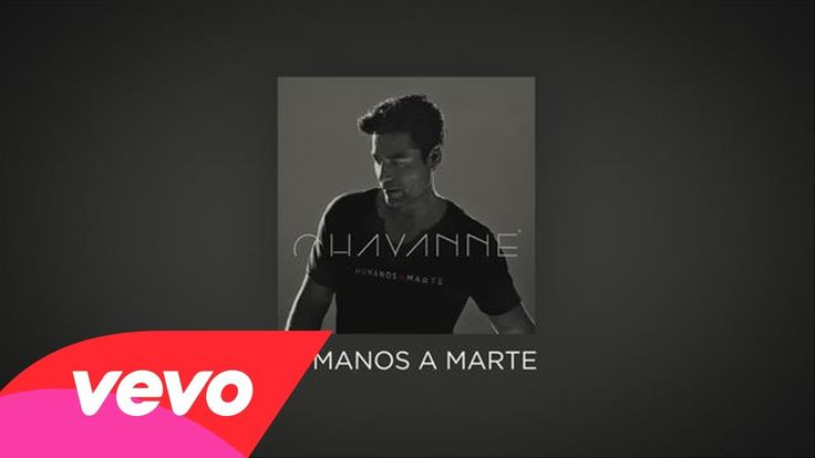 Chayanne - Humanos a Marte lyric video