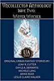 Winter Witches (Uncollected Anthology Book 2)