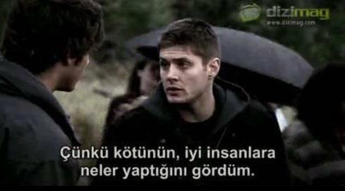 """""""Çünkü kötünün, iyi insanlara neler yaptığını gördüm."""" (Supernatural)"""