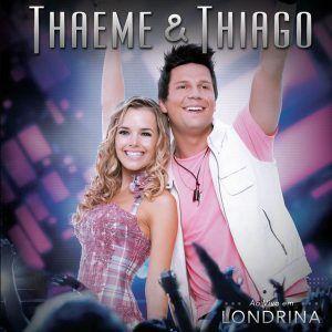 Thaeme & Thiago  Tchá Tchá Tchá