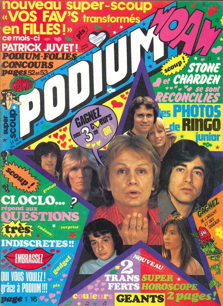 Podium n°27, mai 1974 - Créé en 1971, le magazine Podium a été racheté par Claude François en 1972. Voir toutes les couvertures: http://www.claudefrancois-lesite.fr/page.php?page=/podium_mag/podium_mag.htm