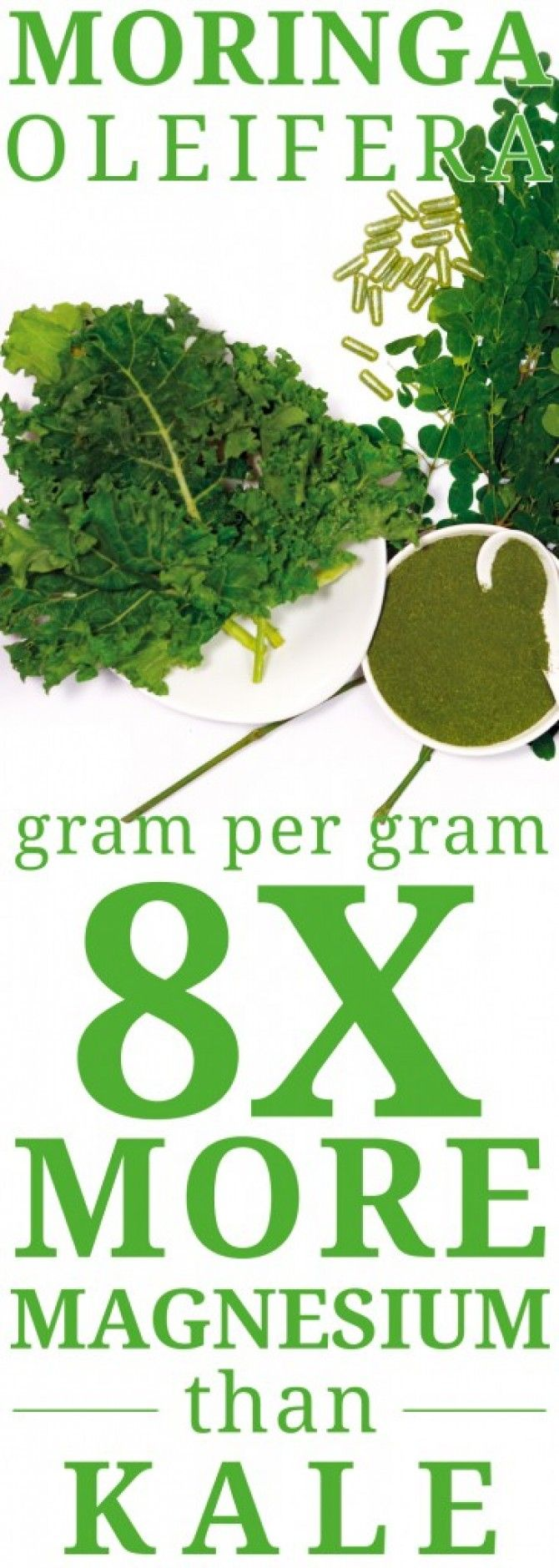 Moringa Oleifera has 8 times More Magnesium than Kale