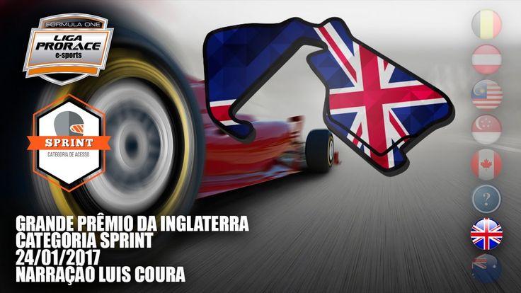 AO VIVO - GP DA INGLATERRA DE F1 2016 - CAT. SPRINT - LIGA PRORACE E-SPO...